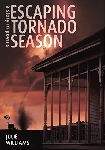 9780060086398: Escaping Tornado Season: A Story in Poems
