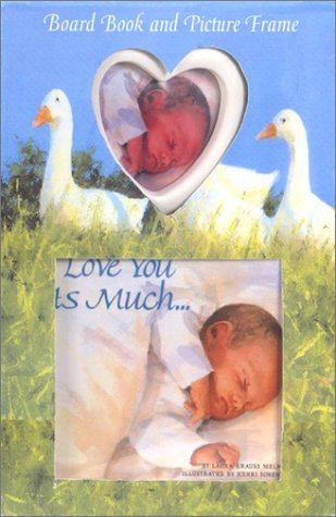 9780060086596: I Love You as Much... Board Book and Picture Frame with Frame
