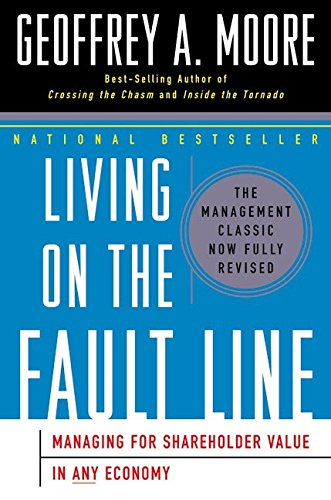 9780060086763: Living on the Fault Line, Revised Edition: Managing for Shareholder Value in Any Economy