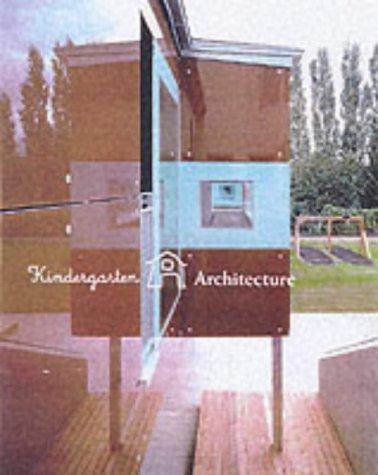 9780060086817: Kindergarten Architecture