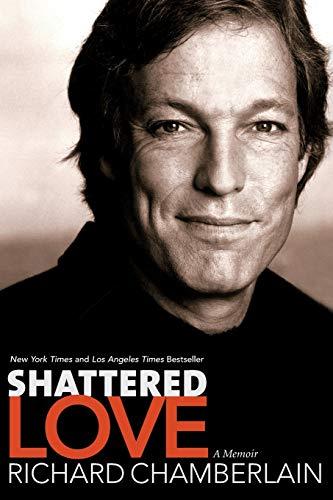 9780060087449: Shattered Love