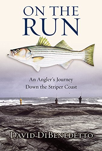 9780060087456: On the Run: An Angler's Journey Down the Striper Coast