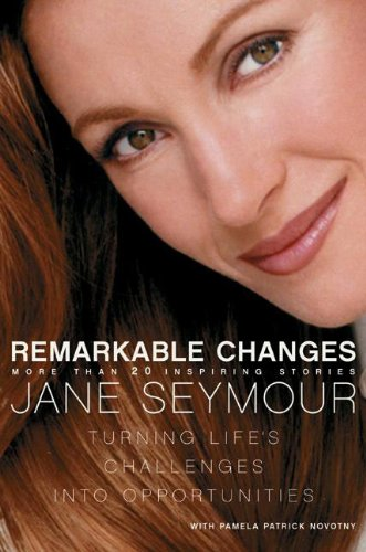 9780060087487: Remarkable Changes: Turning Life's Challenges into Opportunities