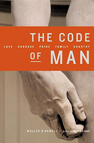 9780060087517: The Code of Man: Love Courage Pride Family Country