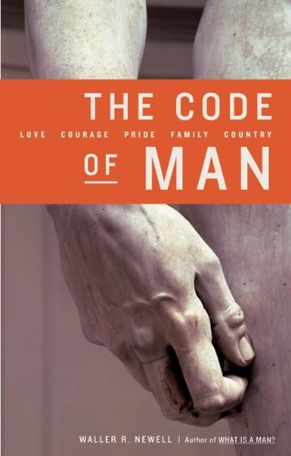 9780060087524: The Code of Man: Love Courage Pride Family Country