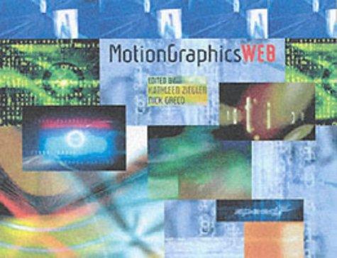 9780060087609: Motion Graphics: Web (Motion Graphics)