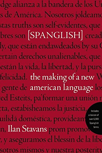 9780060087753: Spanglish: The Making of a New American Language