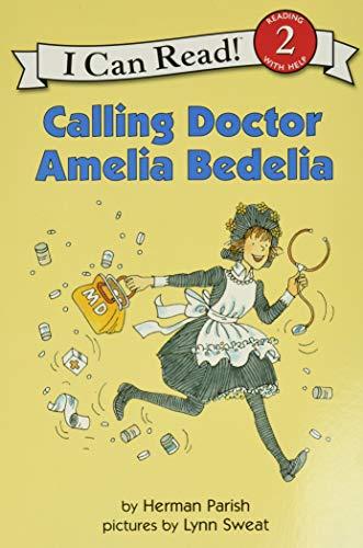 9780060087807: Calling Doctor Amelia Bedelia (I Can Read Level 2)