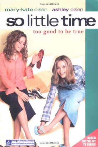 9780060088057: So Little Time #3: Too Good to Be True