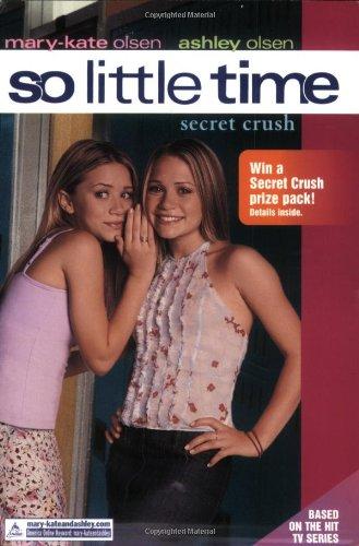 9780060088088: So Little Time #6: Secret Crush