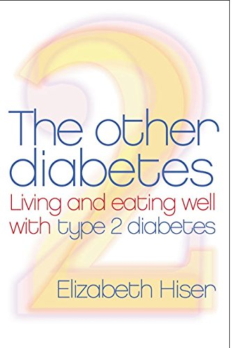 9780060088132: The Other Diabetes: Living And Eating Well With Type 2 Diabetes