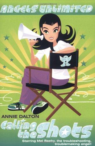 Angels Unlimited #4: Calling the Shots: Dalton, Annie