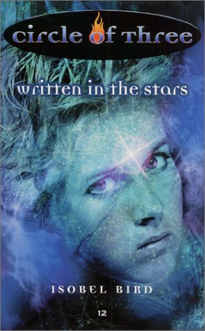 9780060088507: Circle of Three #12: Written in the Stars