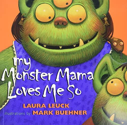 9780060088606: My Monster Mama Loves Me So