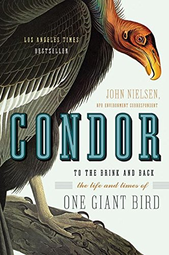 9780060088637: Condor: To the Brink and Back--the Life and Times of One Giant Bird
