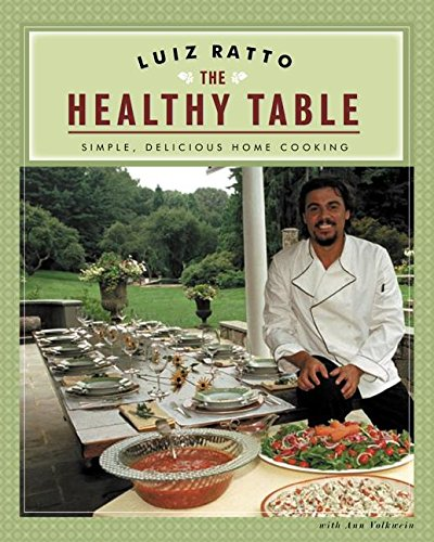 9780060088675: The Healthy Table: Simple, Delicious Home Cooking
