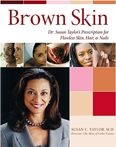 9780060088712: Brown Skin: Dr. Susan Taylor's Prescription for Flawless Skin, Hair, and Nails
