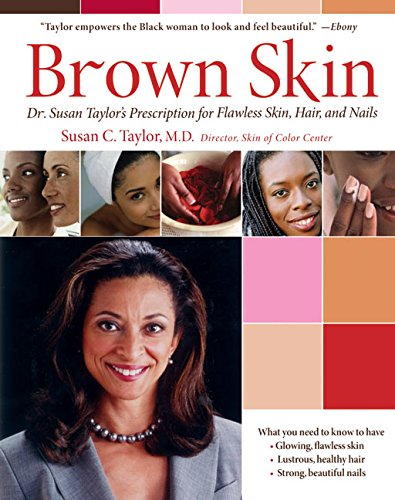 9780060088729: Brown Skin: Dr. Susan Taylor's Prescription for Flawless Skin, Hair, and Nails
