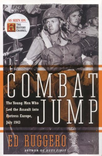 9780060088750: Combat Jump: The Young Men Who Led the Assault into Fortress Europe, July 1943