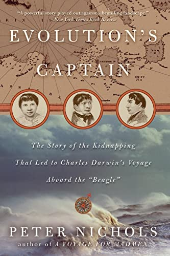9780060088781: Evolution's Captain: The Story of the Kidnapping That Led to Charles Darwin's Voyage Aboard the Beagle