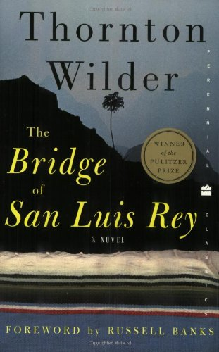9780060088873: The Bridge of San Luis Rey (Perennial Classics)