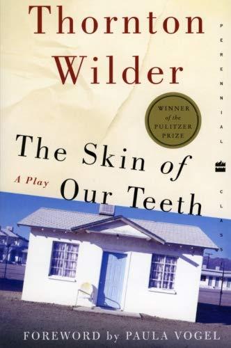 9780060088934: The Skin of Our Teeth (Perennial Classics)