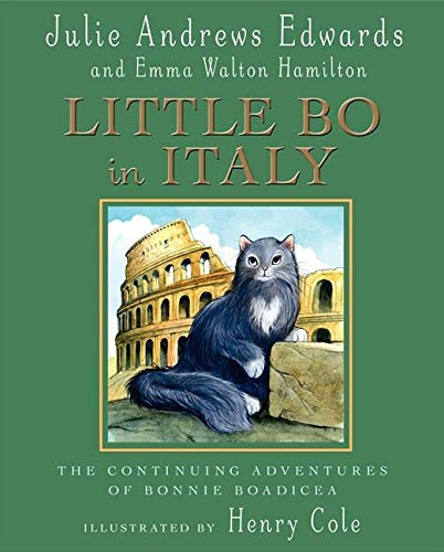 9780060089085: Little Bo in Italy: The Continued Adventures of Bonnie Boadicea (Julie Andrews Collection)