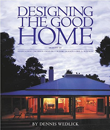 9780060089436: Designing the Good Home