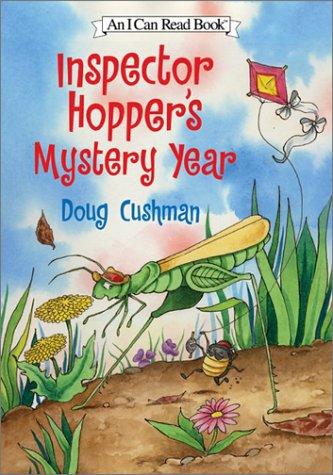 Inspector Hopper's Mystery Year (I Can Read Book 2): Doug Cushman
