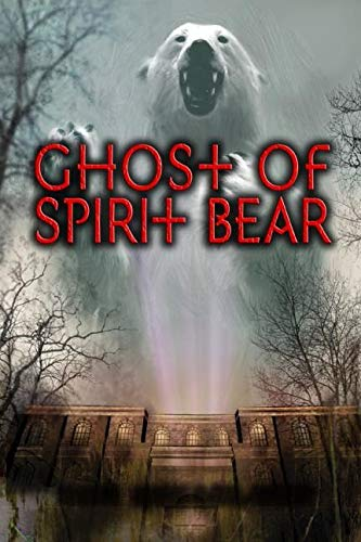 9780060090074: Ghost of Spirit Bear