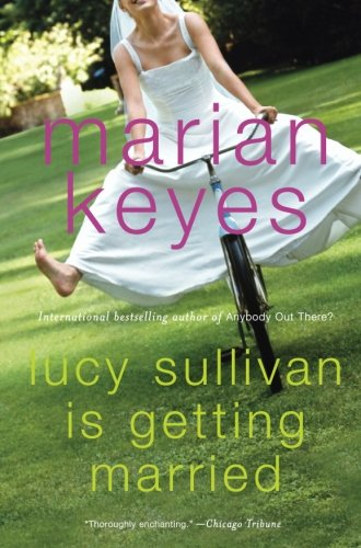 9780060090371: Lucy Sullivan Is Getting Married