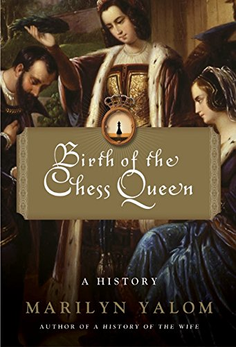9780060090647: Birth of the Chess Queen: A History