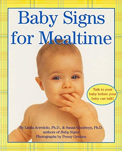 9780060090739: Baby Signs for Mealtime (Baby Signs (Harperfestival))