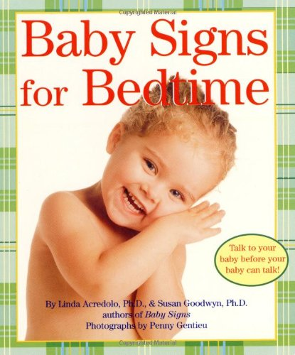 9780060090760: Baby Signs for Bedtime (Baby Signs (Harperfestival))