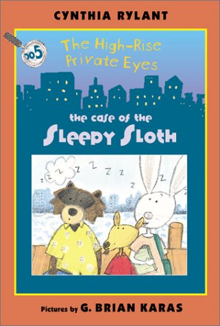 9780060090999: The High-Rise Private Eyes #5: The Case of the Sleepy Sloth
