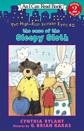9780060091002: The High-Rise Private Eyes #5: The Case of the Sleepy Sloth (I Can Read Level 2)