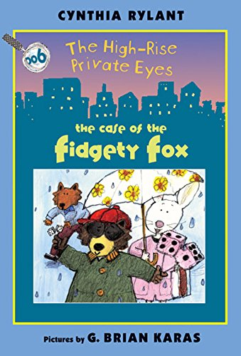 9780060091019: The High-Rise Private Eyes #6: The Case of the Fidgety Fox