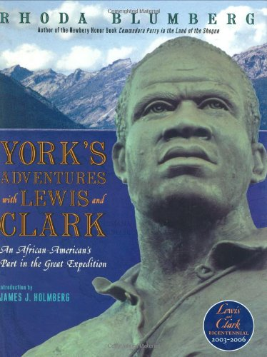 9780060091118: York's Adventures with Lewis and Clark: An African-American's Part in the Great Expedition (Orbis Pictus Award for Outstanding Nonfiction for Children (Awards))