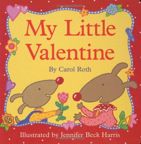 9780060091200: My Little Valentine (Small Seasons)