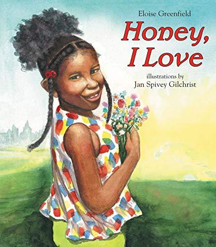 9780060091255: Honey, I Love