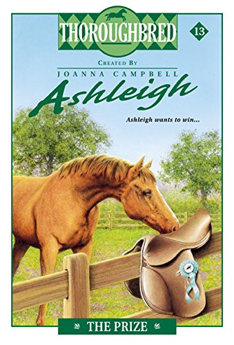 9780060091446: The Prize (Thoroughbred Ashleigh)