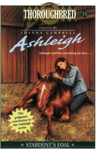 9780060091460: Ashleigh #15: Stardust's Foal