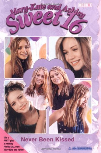 9780060092092: Never Been Kissed (Mary-Kate & Ashley Sweet 16, No. 1)
