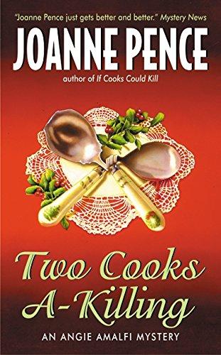 Two Cooks A-Killing: An Angie Amalfi Mystery: Joanne Pence