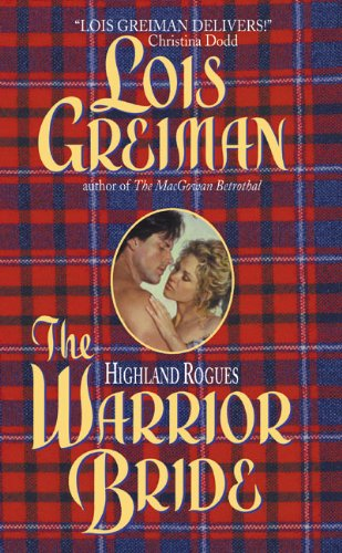9780060092184: The Highland Rogues: Warrior Bride