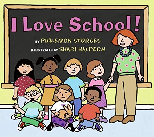 9780060092863: I Love School!