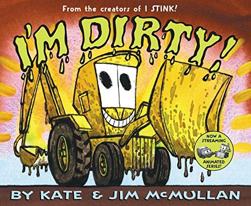 9780060092931: I'm Dirty!