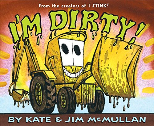 9780060092948: I'm Dirty!
