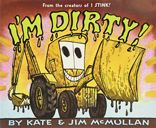 I'm Dirty!: McMullan, Kate