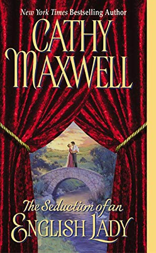 The Seduction of an English Lady (Avon Historical Romance) (0060092971) by Cathy Maxwell